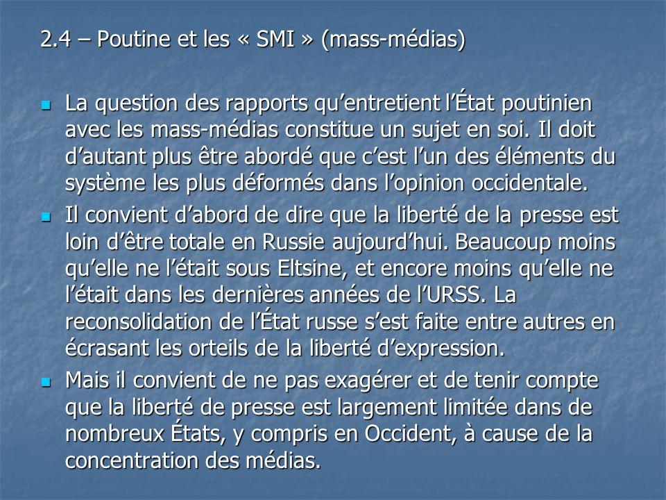 2.4 – Poutine et les « SMI » (mass-médias)