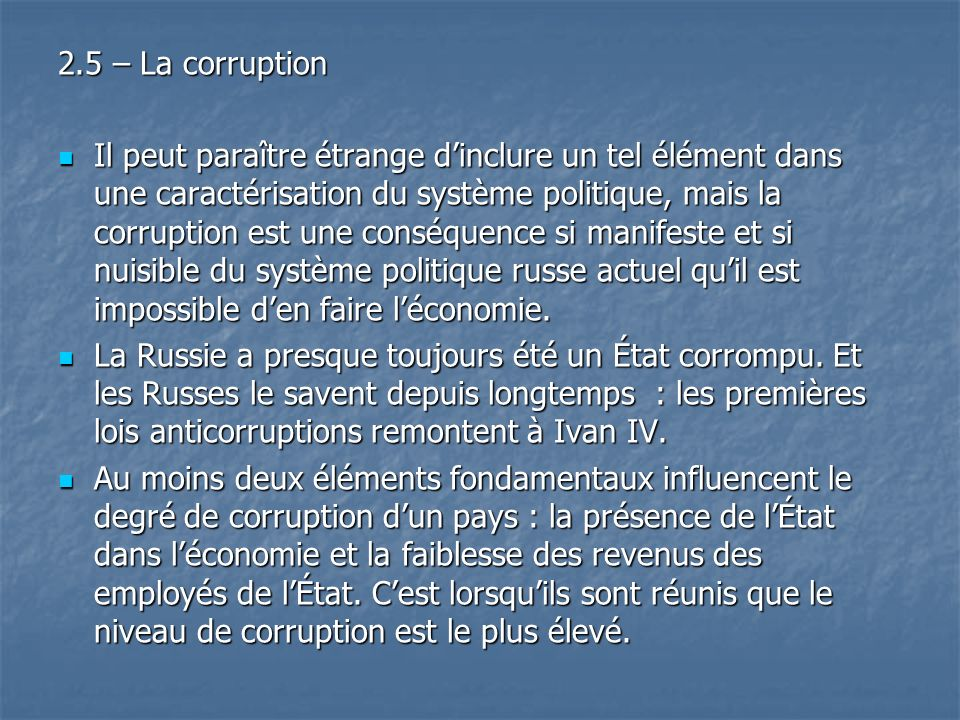 2.5 – La corruption