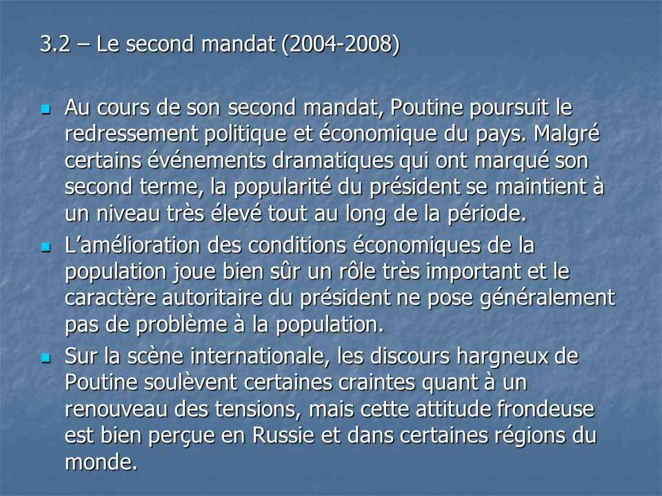 3.2 – Le second mandat (2004-2008)