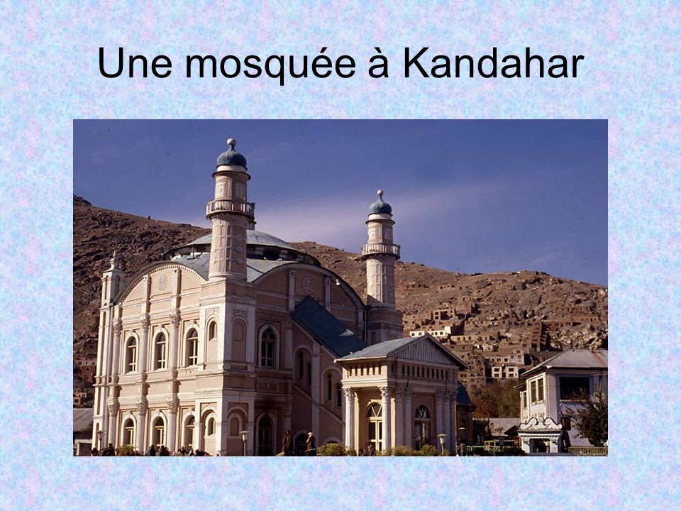 Une mosquée à Kandahar