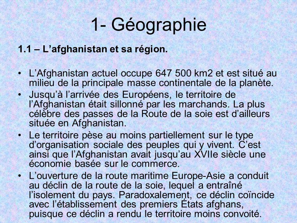 1- Géographie 1.1 – L'afghanistan et sa région.
