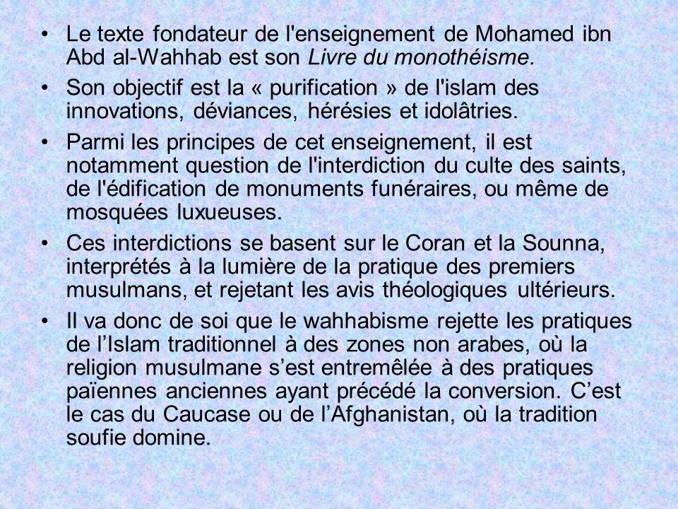 Le texte fondateur de l enseignement de Mohamed ibn Abd al-Wahhab est son Livre du monothéisme.