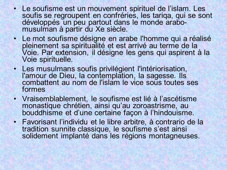 Le soufisme est un mouvement spirituel de l'islam