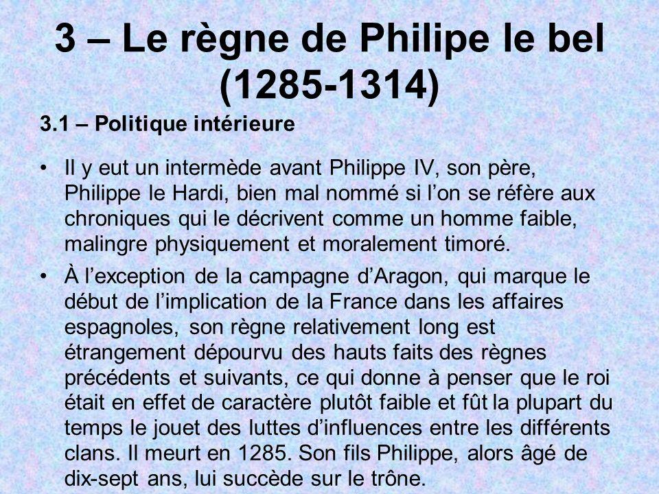 3 – Le règne de Philipe le bel (1285-1314)