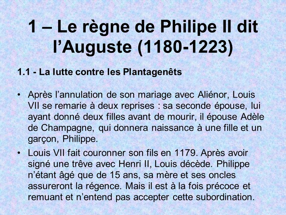 1 – Le règne de Philipe II dit l'Auguste (1180-1223)