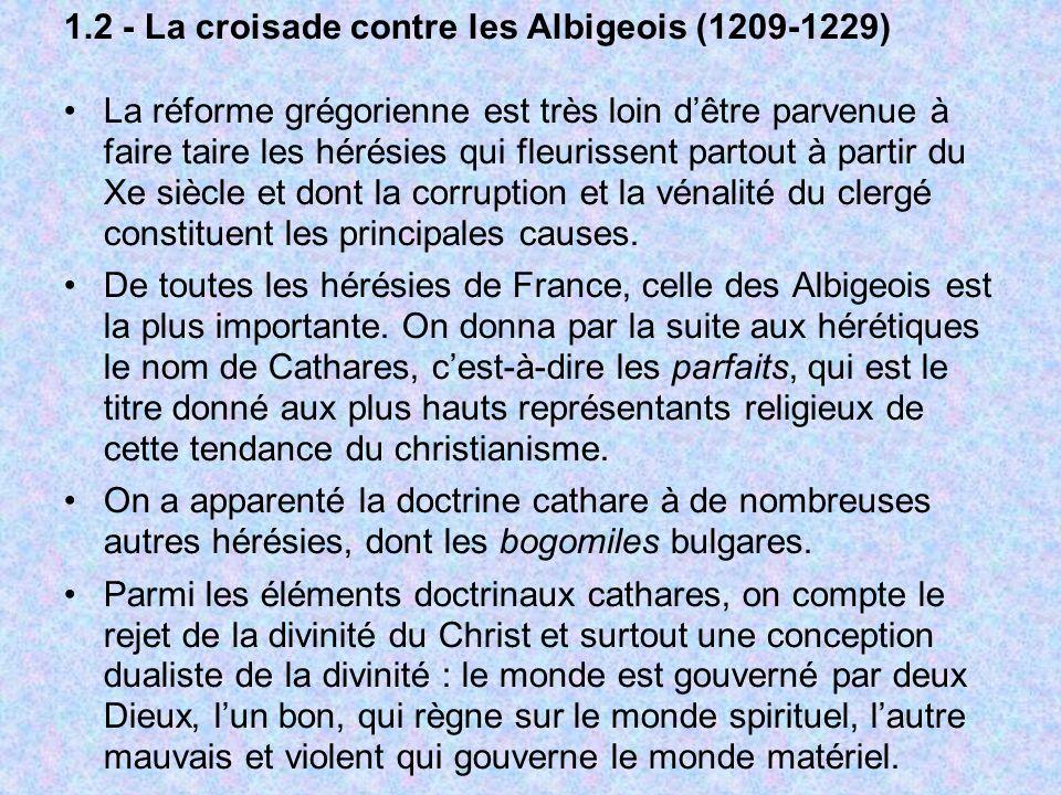 1.2 - La croisade contre les Albigeois (1209-1229)