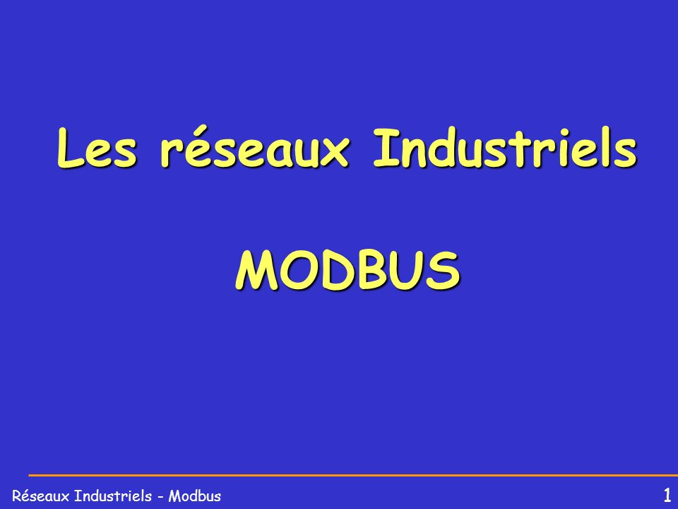 Les réseaux Industriels MODBUS