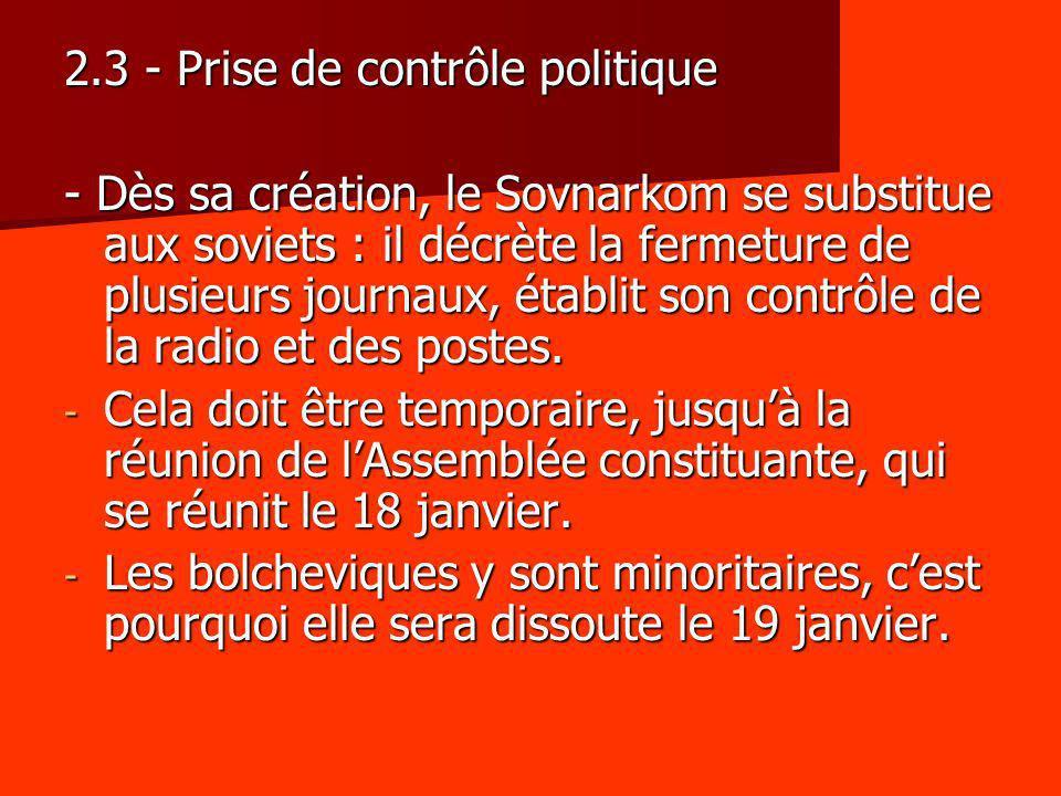 2.3 - Prise de contrôle politique