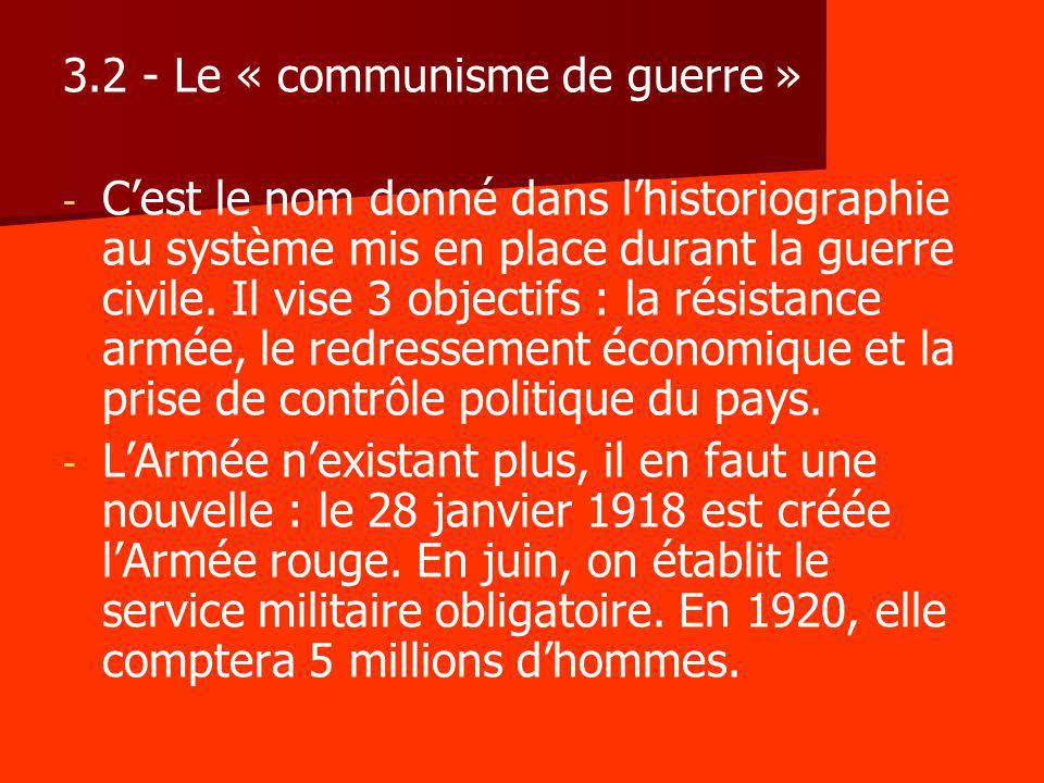 3.2 - Le « communisme de guerre »