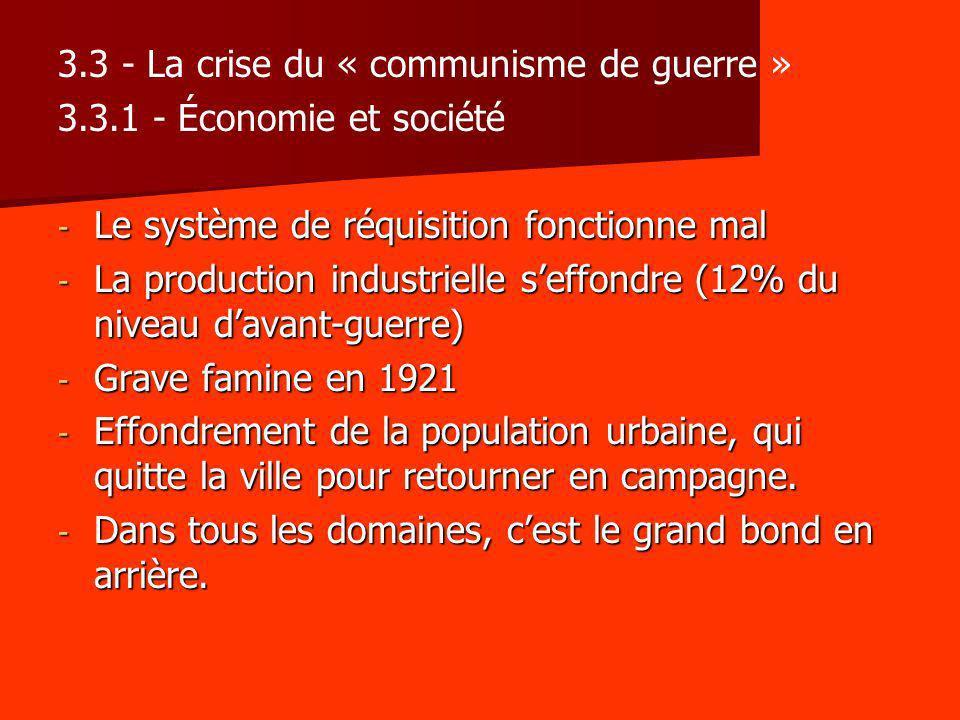 3.3 - La crise du « communisme de guerre »