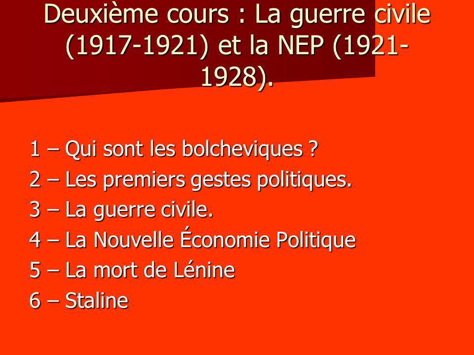 Deuxième cours : La guerre civile (1917-1921) et la NEP (1921-1928).