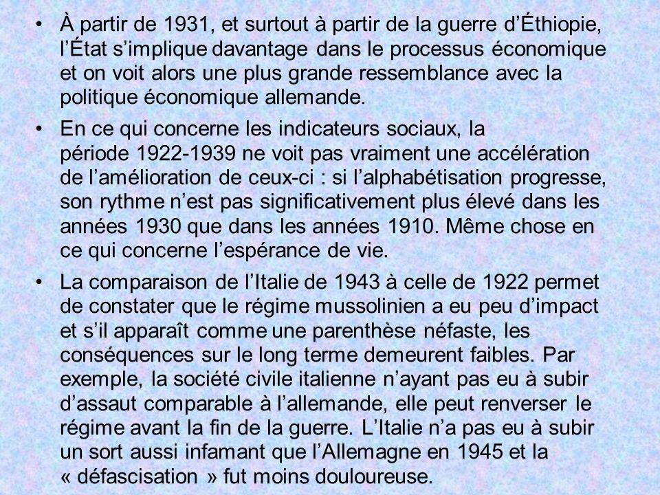 À partir de 1931, et surtout à partir de la guerre d'Éthiopie, l'État s'implique davantage dans le processus économique et on voit alors une plus grande ressemblance avec la politique économique allemande.