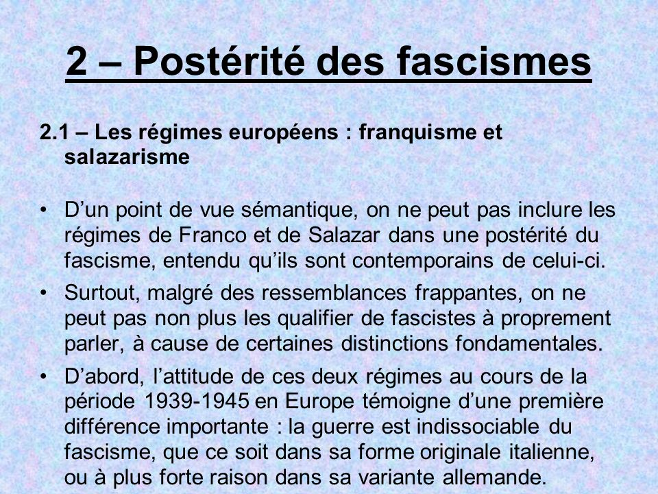 2 – Postérité des fascismes