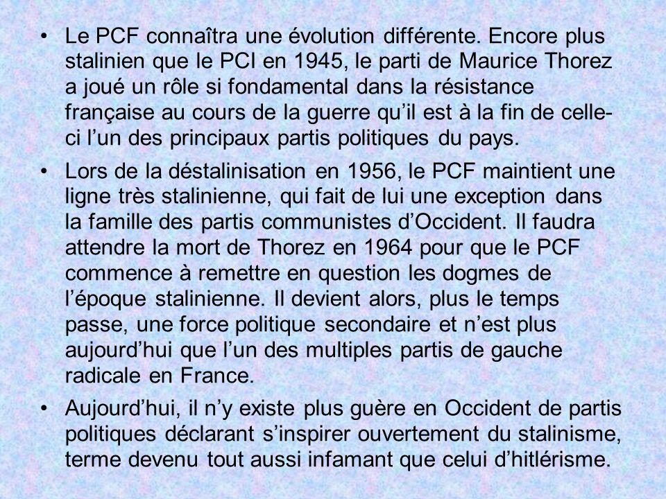 Le PCF connaîtra une évolution différente