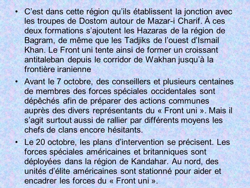 C'est dans cette région qu'ils établissent la jonction avec les troupes de Dostom autour de Mazar-i Charif. À ces deux formations s'ajoutent les Hazaras de la région de Bagram, de même que les Tadjiks de l'ouest d'Ismail Khan. Le Front uni tente ainsi de former un croissant antitaleban depuis le corridor de Wakhan jusqu'à la frontière iranienne