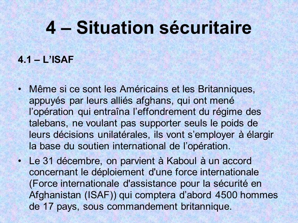 4 – Situation sécuritaire