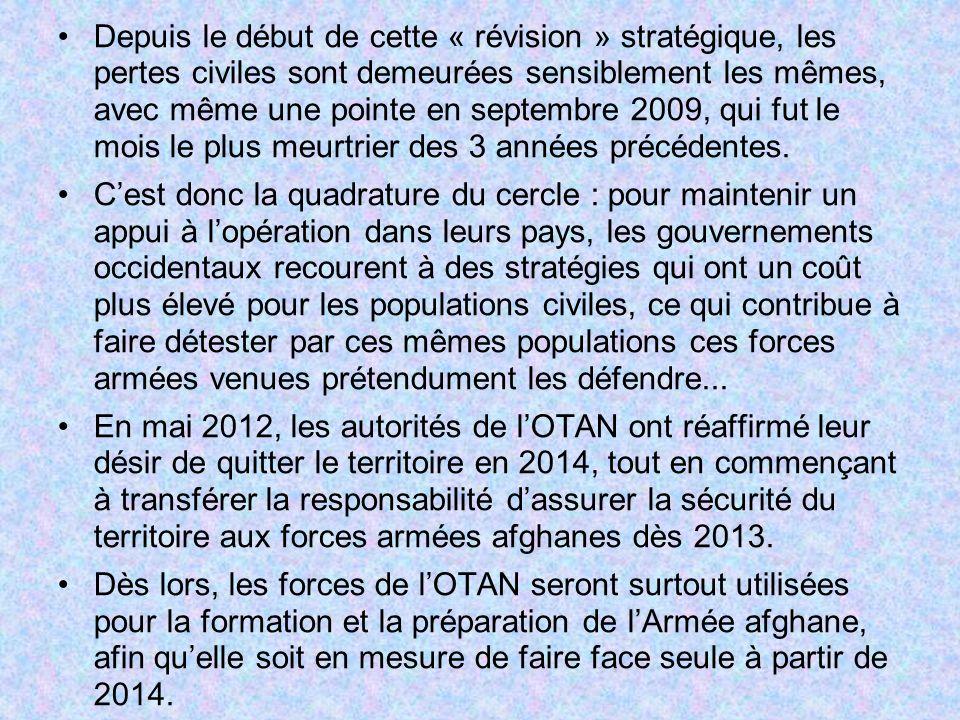 Depuis le début de cette « révision » stratégique, les pertes civiles sont demeurées sensiblement les mêmes, avec même une pointe en septembre 2009, qui fut le mois le plus meurtrier des 3 années précédentes.