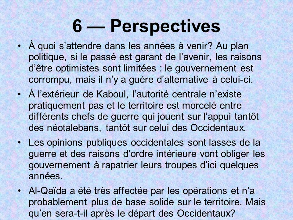 6 — Perspectives