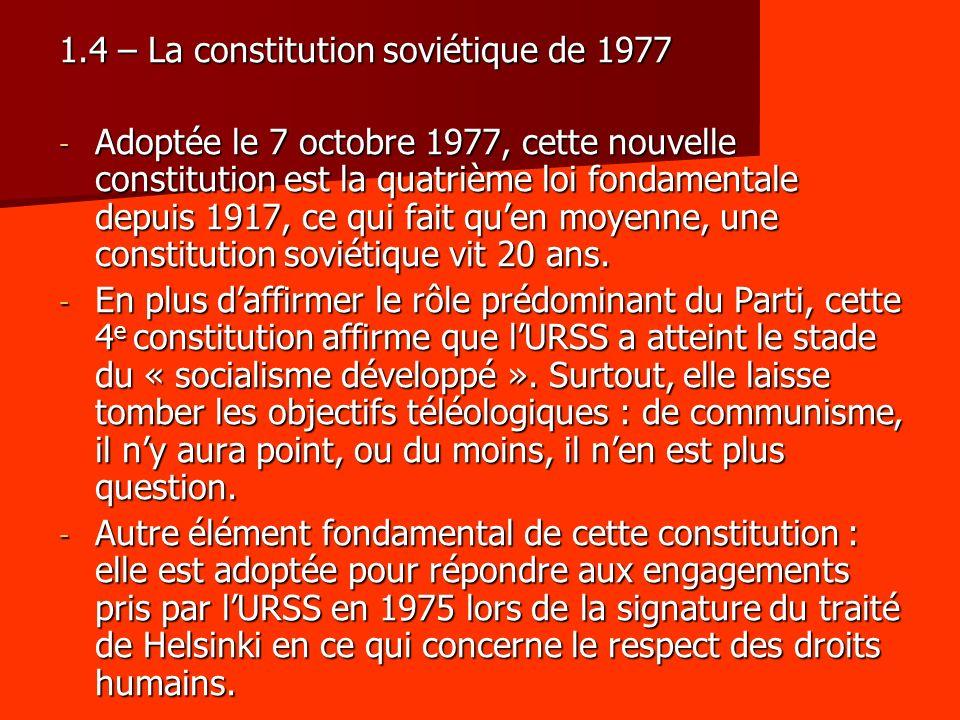 1.4 – La constitution soviétique de 1977