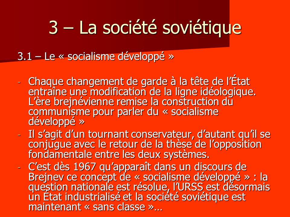 3 – La société soviétique