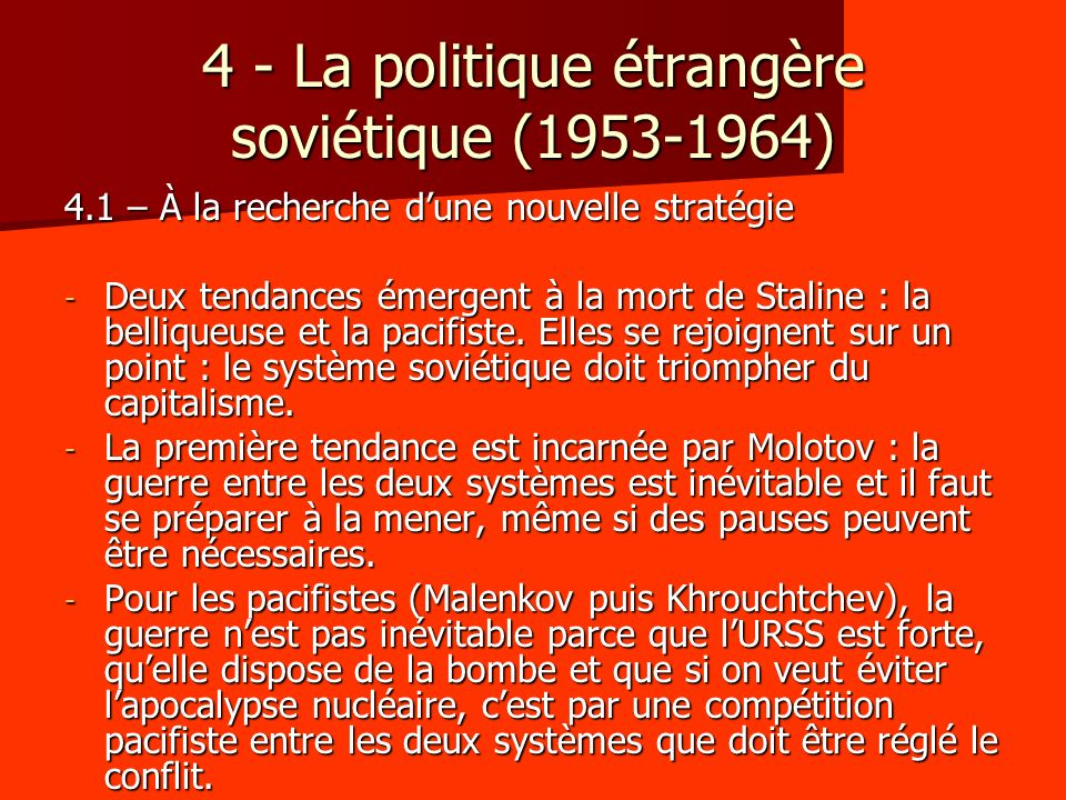 4 - La politique étrangère soviétique (1953-1964)