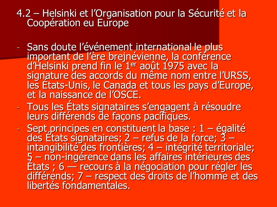 4.2 – Helsinki et l'Organisation pour la Sécurité et la Coopération eu Europe