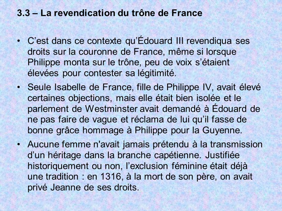 3.3 – La revendication du trône de France