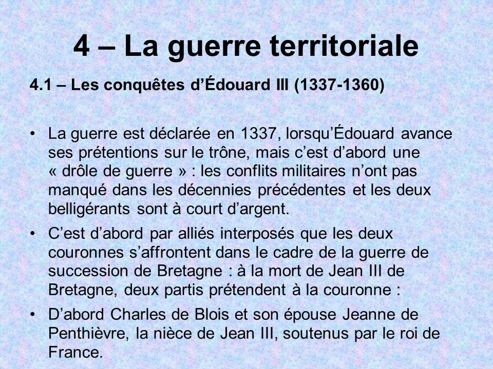 4 – La guerre territoriale