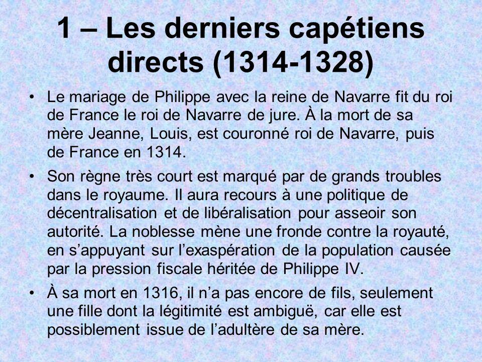 1 – Les derniers capétiens directs (1314-1328)