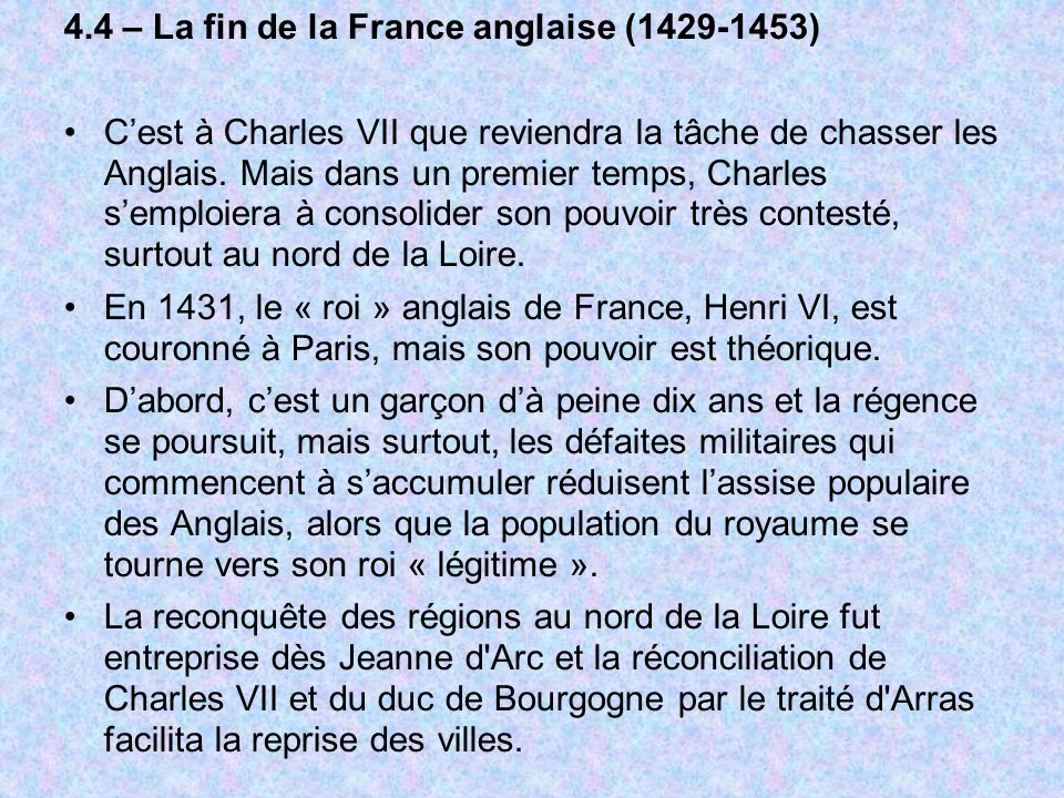 4.4 – La fin de la France anglaise (1429-1453)