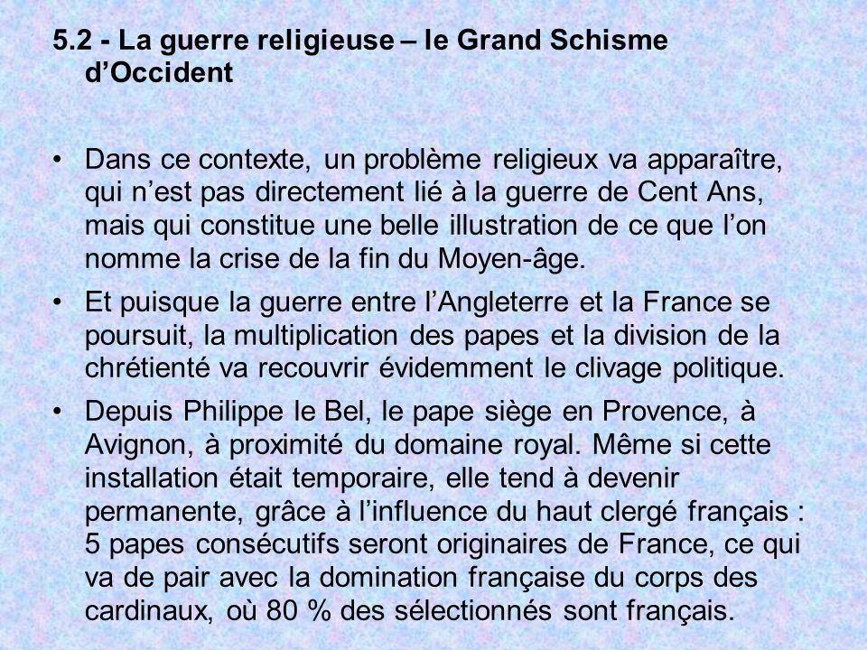 5.2 - La guerre religieuse – le Grand Schisme d'Occident