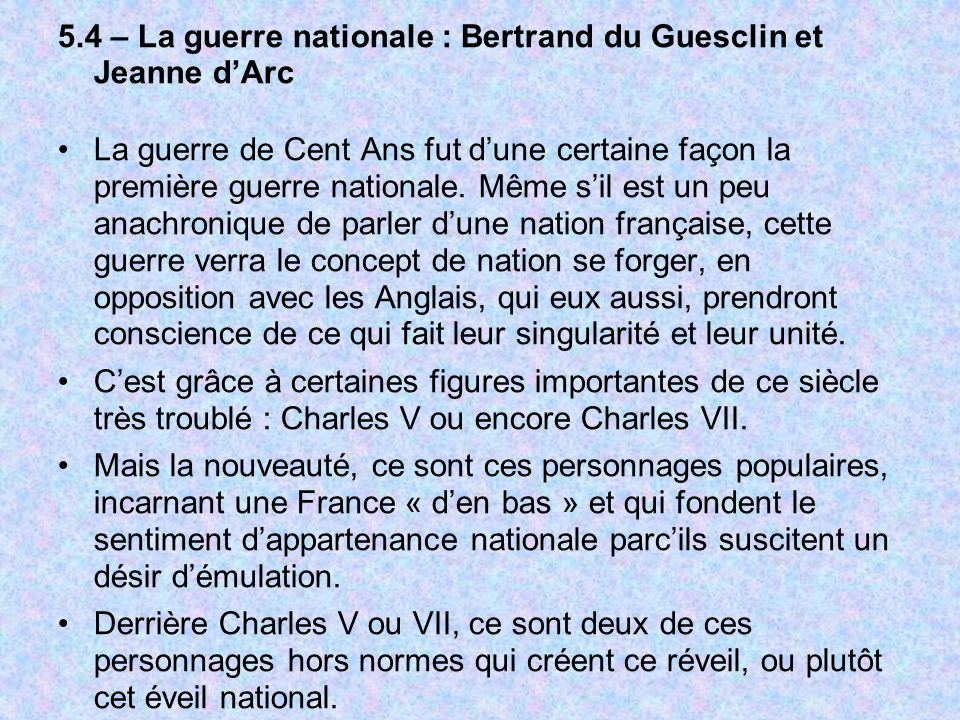 5.4 – La guerre nationale : Bertrand du Guesclin et Jeanne d'Arc