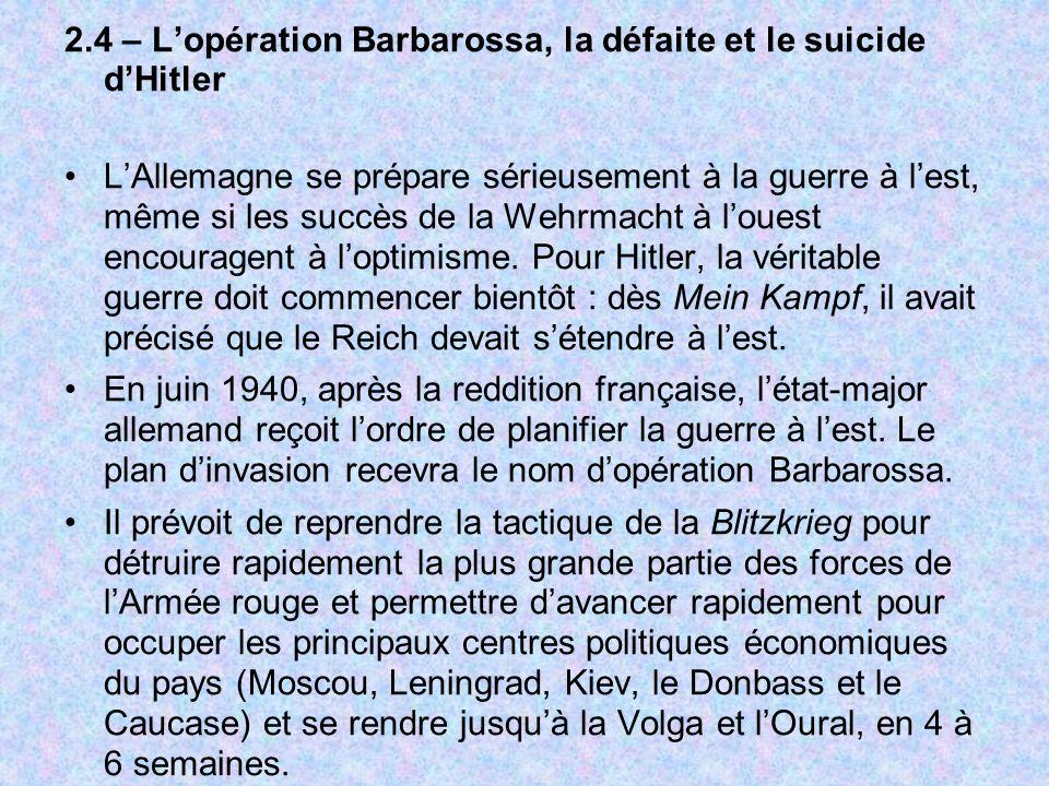 2.4 – L'opération Barbarossa, la défaite et le suicide d'Hitler