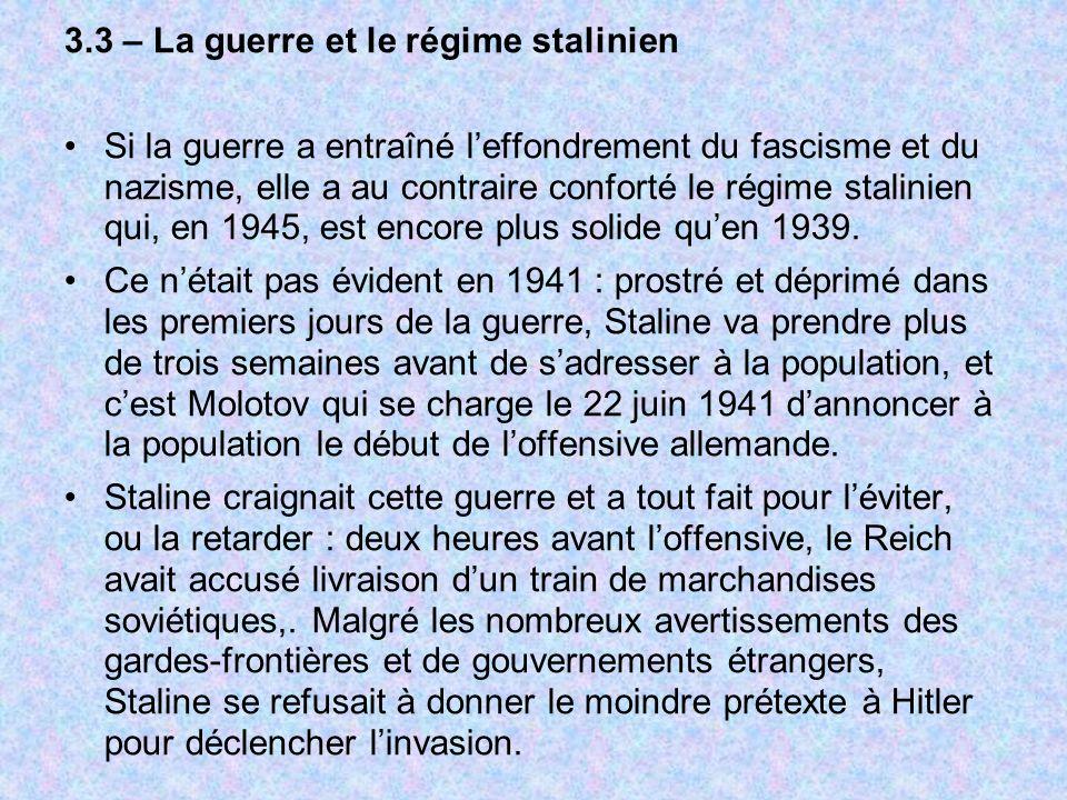 3.3 – La guerre et le régime stalinien