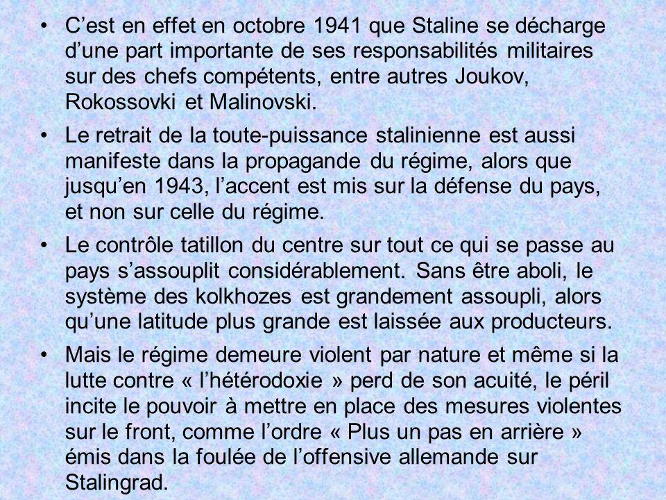 C'est en effet en octobre 1941 que Staline se décharge d'une part importante de ses responsabilités militaires sur des chefs compétents, entre autres Joukov, Rokossovki et Malinovski.