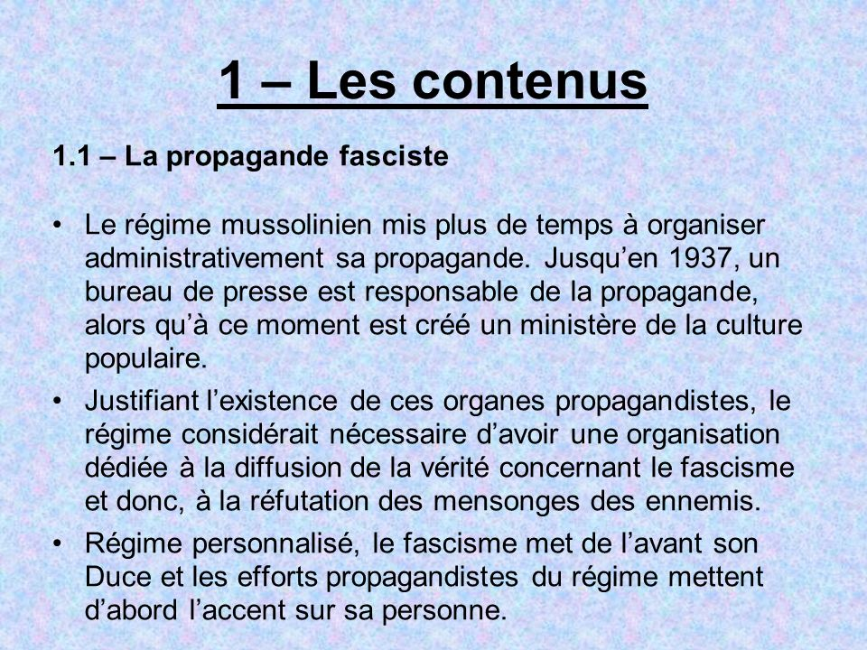 1 – Les contenus 1.1 – La propagande fasciste