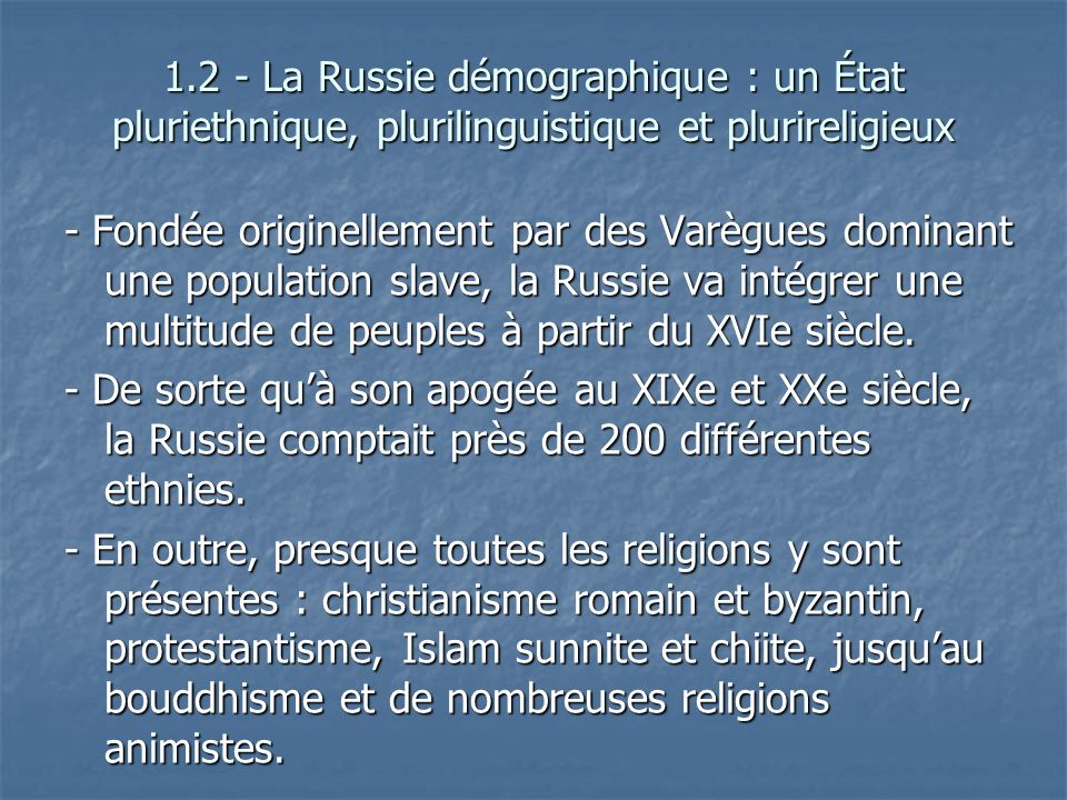 1.2 - La Russie démographique : un État pluriethnique, plurilinguistique et plurireligieux