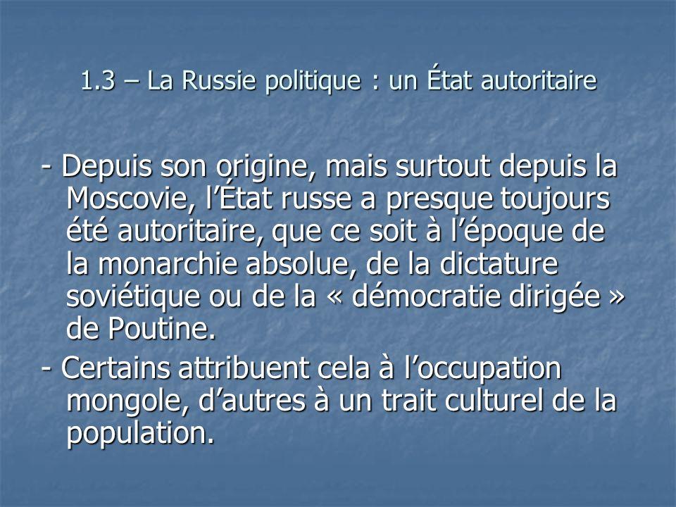 1.3 – La Russie politique : un État autoritaire