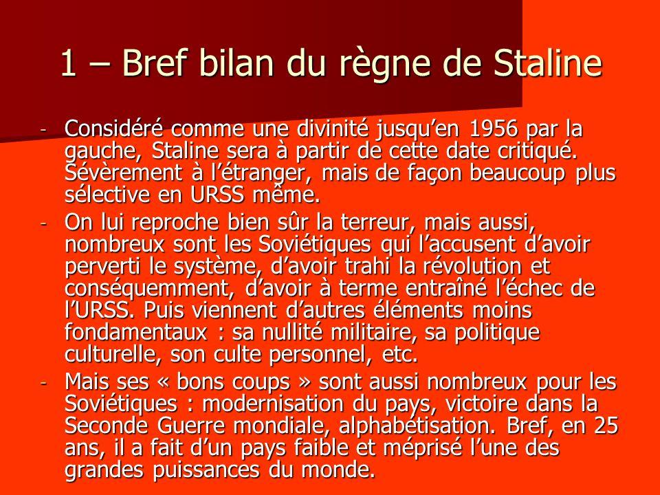 1 – Bref bilan du règne de Staline