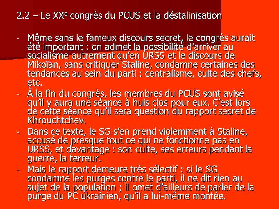 2.2 – Le XXe congrès du PCUS et la déstalinisation