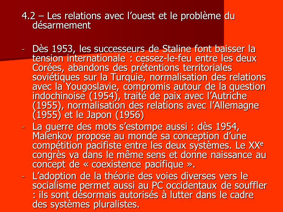 4.2 – Les relations avec l'ouest et le problème du désarmement