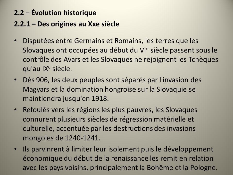 2.2 – Évolution historique 2.2.1 – Des origines au Xxe siècle