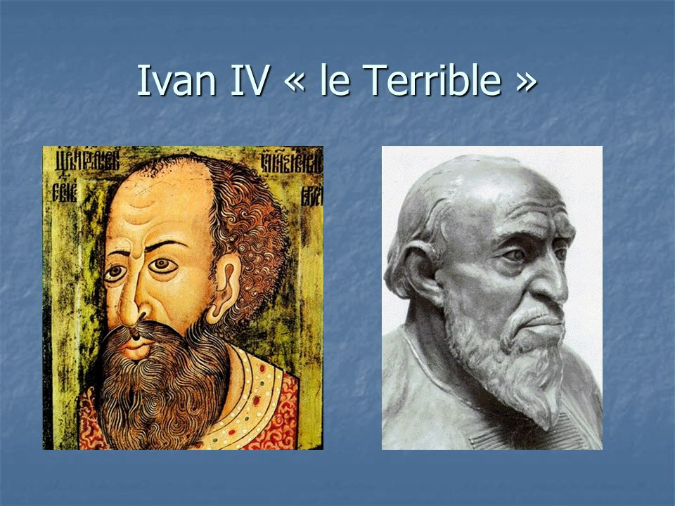 Ivan IV « le Terrible »