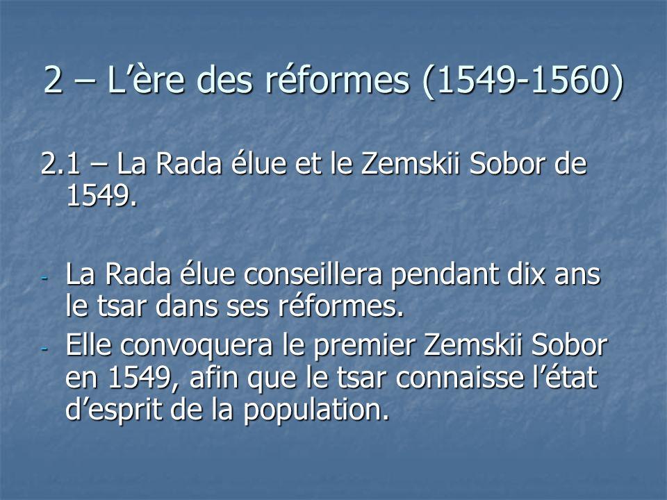 2 – L'ère des réformes (1549-1560)