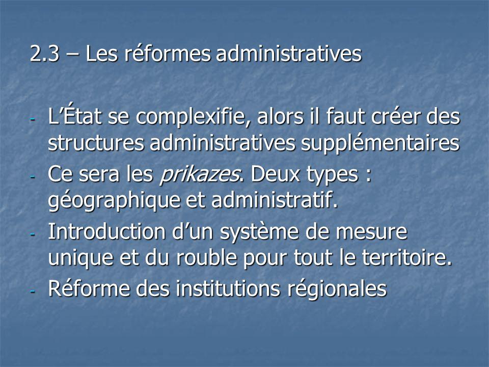 2.3 – Les réformes administratives