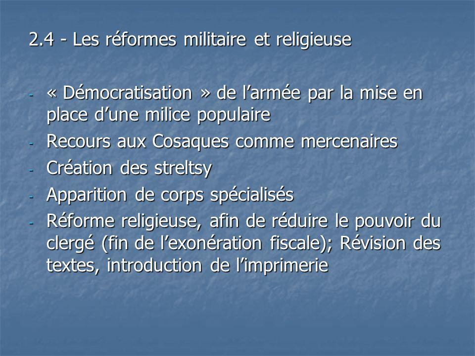 2.4 - Les réformes militaire et religieuse