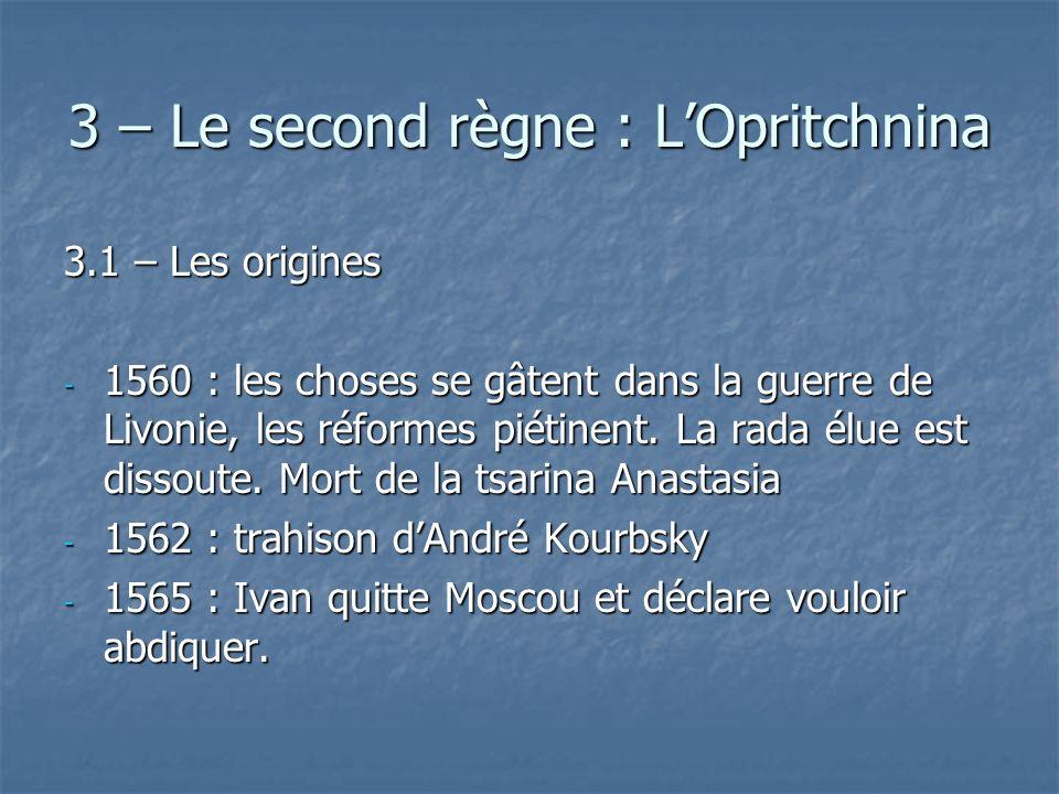 3 – Le second règne : L'Opritchnina