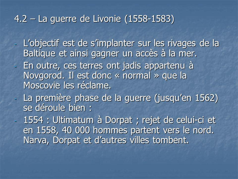 4.2 – La guerre de Livonie (1558-1583)