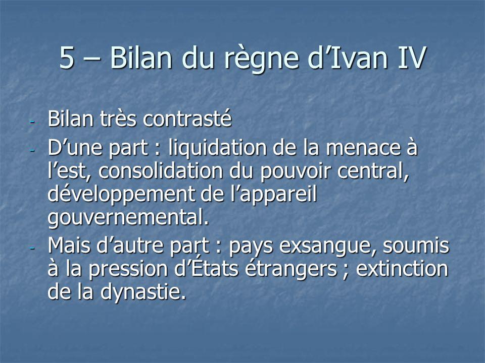 5 – Bilan du règne d'Ivan IV