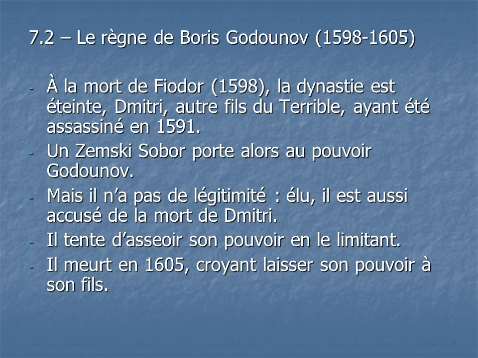 7.2 – Le règne de Boris Godounov (1598-1605)